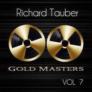 Gold Masters: Richard Tauber, Vol. 7