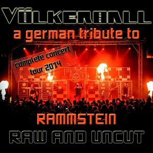 Raw and uncut - A German Tribute to Rammstein