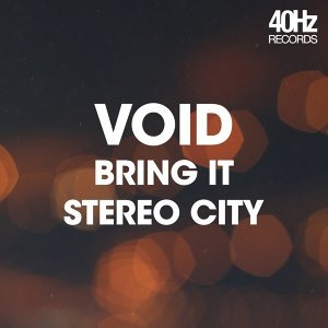 Bring It / Stereo City