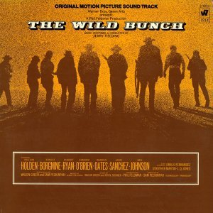 The Wild Bunch - Original Motion Picture Soundtrack