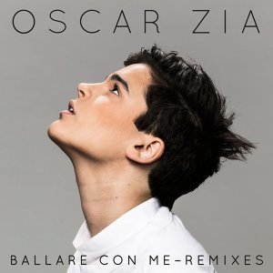 Ballare Con Me Remixes