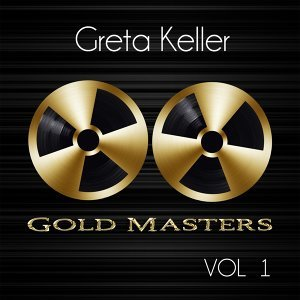Gold Masters: Greta Keller, Vol. 1