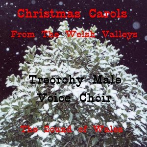 Christmas Carols from the Welsh Valleys - The Sound of Wales