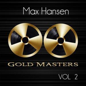 Gold Masters: Max Hansen, Vol. 2