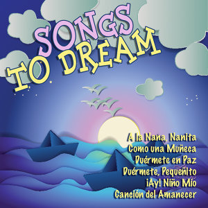 Songs to Dream