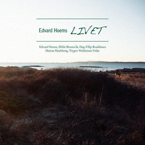 Edvard Hoems LIVET