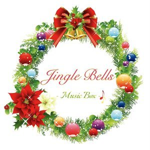 Merry Christmas Jingle Bells (Music Box Version)