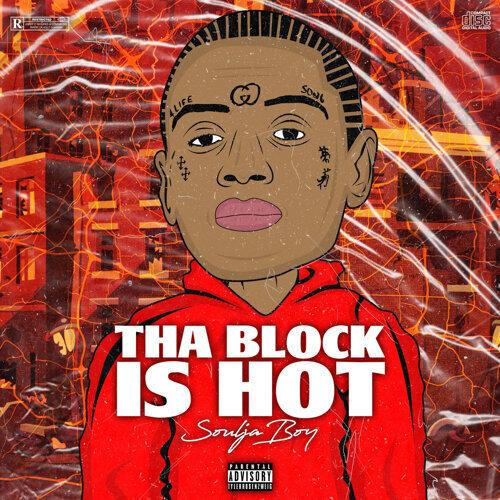 Tha Block Is Hot