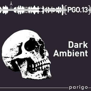 Dark Ambient - Parigo No. 13