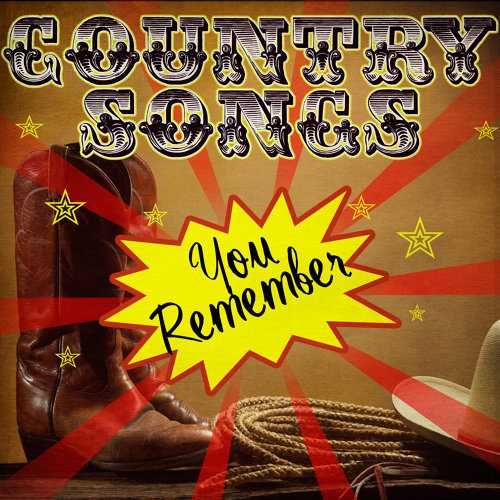 Country Songs You Remember