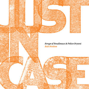 Just in Case - Songs of Boudleaux & Felice Bryant