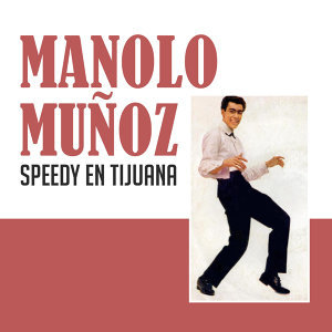 Speedy en Tijuana