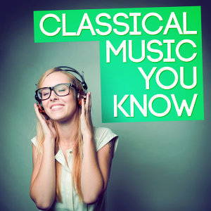 Classical Music You Know