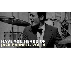 Have You Heard of Jack Parnell, Vol. 4