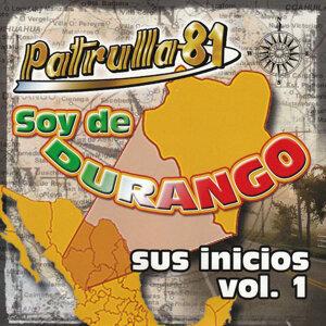 Soy De Durango Sus Inicios Vol.1