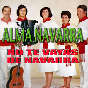 No Te Vayas de Navarra