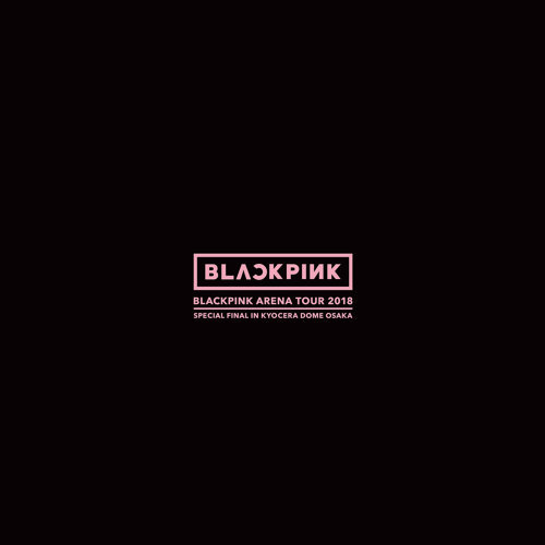 "SOLO - BLACKPINK ARENA TOUR 2018 ""SPECIAL FINAL IN KYOCERA DOME OSAKA"""