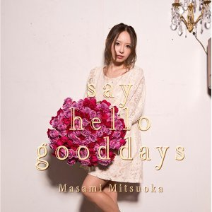 say hello good days【TYPE B】