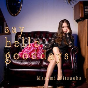 say hello good days【TYPE A】