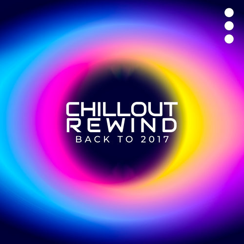 Mega Chillout – Summer Hits 2017, Lounge, New Chill Out