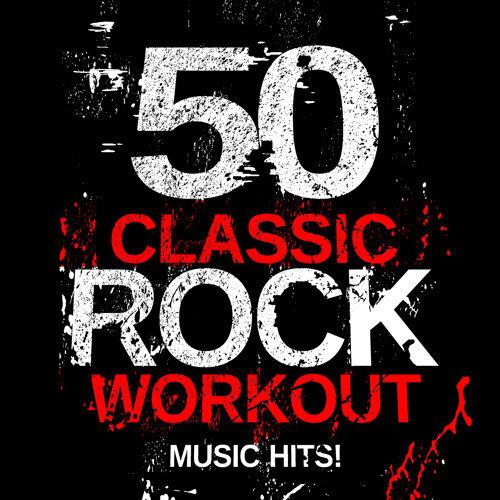 50 Classic Rock Workout Music Hits!
