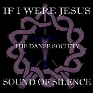 If I Were Jesus... Sound of Silence