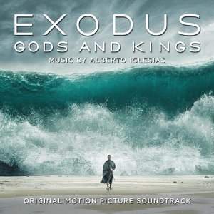 Exodus: Gods and Kings (Original Motion Picture Soundtrack) (出埃及記:天地王者 電影原聲帶)