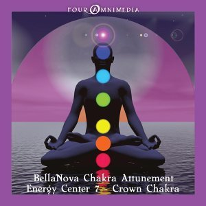 BellaNova - Chakra Attunement: Crown Chakra