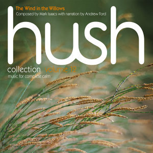 Hush Collection Volume 12: The Wind in the Willows