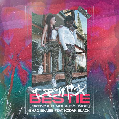 Bestie (feat. Kodak Black) - Spenda C Nola Bounce Remix