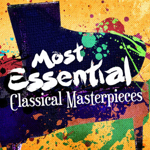 Most Essential Classical Masterpieces
