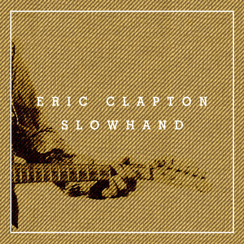 Slowhand 35th Anniversary - Super Deluxe