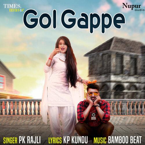 Gol Gappe - Single