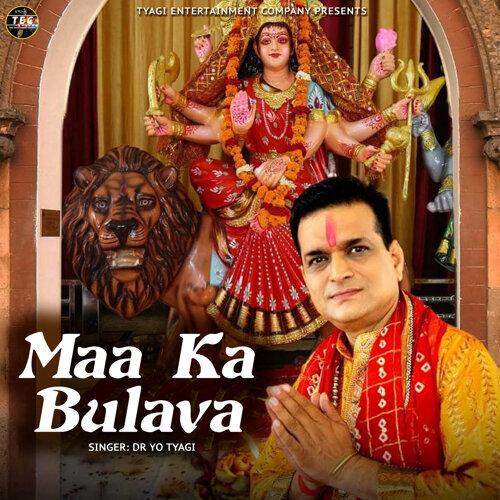 Maa Ka Bulava - Single