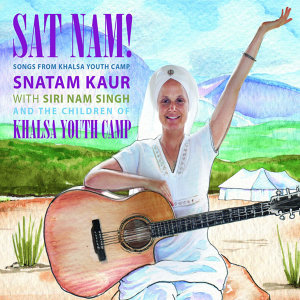 Sat Nam! Songs from Khalsa Youth Camp