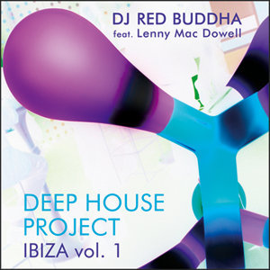 Deep House Project Ibiza, Vol. 1