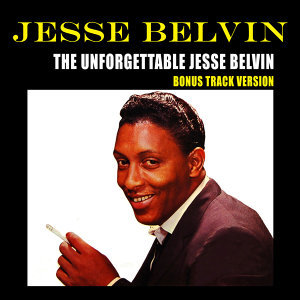 The Unforgettable Jesse Belvin (Bonus Track Version)