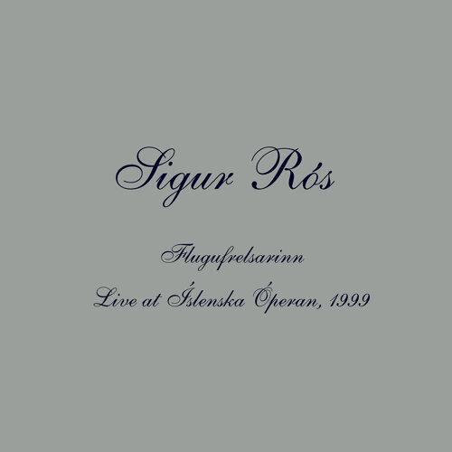 Flugufrelsarinn - Live at Íslenska Óperan, 1999