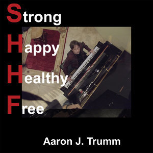 Strong Happy Healthy Free