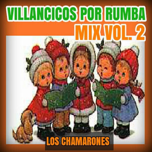 Villancicos por Rumba Mix Vol. 2