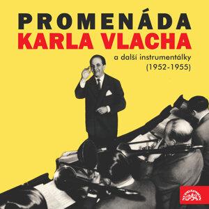 Promenáda Karla Vlacha a další instrumentálky (1952-1955)