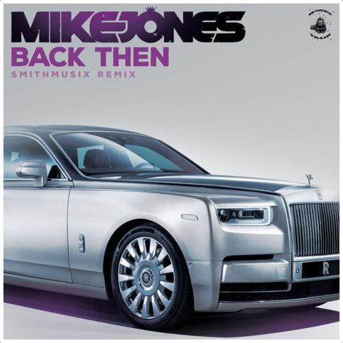 Back Then (Smithmusix Remix)