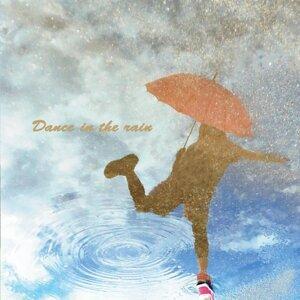 Dance in the rain (Dance in the rain)