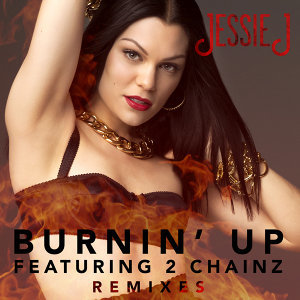 Burnin' Up - Remixes