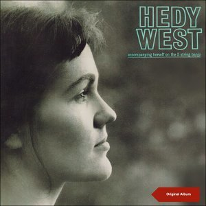 Hedy West - Original Album