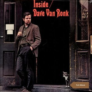 Inside Dave Van Ronk - Original Album with Bonus Tracks