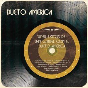 Super Éxitos de Juan Gabriel Con el Dueto América