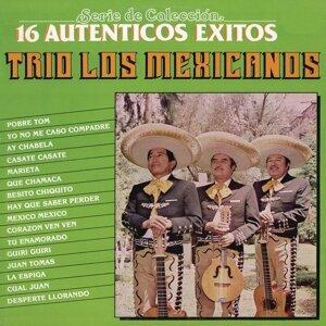Serie de Colección 16 Auténticos Éxitos - Trío los Mexicanos