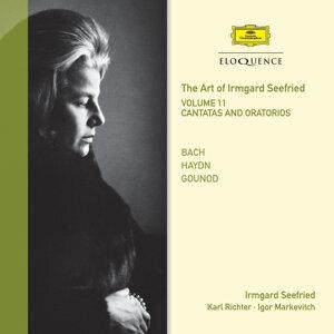 The Art Of Irmgard Seefried - Volume 11: Cantatas & Oratorios