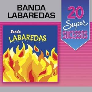 20 Super Sucessos: Banda Labaredas